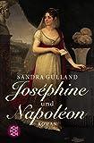 Sandra Gulland: Josephine und Napoleon