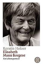 Elisabeth Mann-Borgese: Ein Lebensportrait…