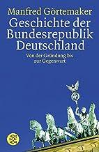 Geschichte der Bundesrepublik Deutschland:…