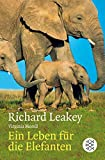 Richard E. Leakey: Wildlife Wars = Ein Leben fur die Elefanten [German Edition]