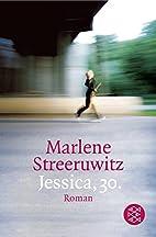 Jessica, 30 by Marlene Streeruwitz