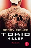 Barry Eisler: Tokio Killer