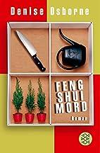 Feng Shui Mord. by Denise Osborne
