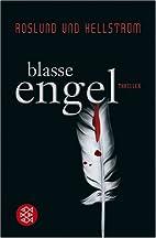 Blasse Engel by Anders Roslund
