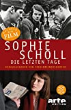ARTE Deutschland TV.: Sophie Scholl: Die Letzten Tage