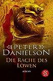 Peter Danielson: Die Rache des Löwen