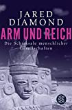 Jared Diamond: Arm und Reich
