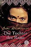 Indu Sundaresan: Die Tochter des Rajas