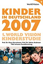 Kinder in Deutschland 2007. 1. World Vision…