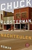 Chuck Klosterman: Nachteulen