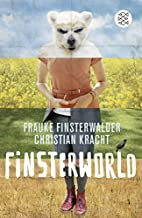 Finsterworld by Frauke Finsterwalder