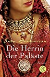 Indu Sundaresan: Die Herrin der Paläste