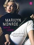 Marilyn Monroe: Tapfer lieben