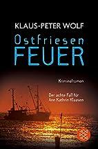 Ostfriesenfeuer by Klaus-Peter Wolf