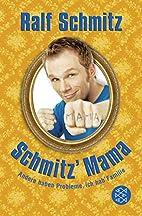 Schmitz' Mama: Andere haben Probleme,…