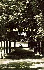 Licht. Erzählung. by Christoph Meckel