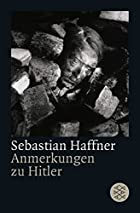 The Meaning of Hitler by Sebastian Haffner