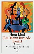 Ein Mann für jede Tonart by Hera Lind