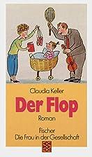 Der Flop by Claudia Keller