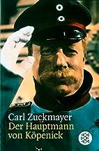 The Captain of Köpenick by Carl Zuckmayer