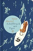 Schiffbruch mit Tiger by Yann Martel