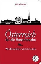 Österreich für die Hosentasche:…