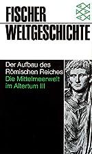 Fischer Weltgeschichte, Bd.7, Die…