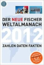 Der neue Fischer Weltalmanach 2012: Zahlen…