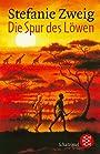 Die Spur des Löwen - Stefanie Zweig