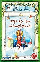 Wenn das kein Weihnachten ist! by Hilke…