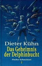 Das Geheimnis der Delphinbucht. ( Ab 10 J.).…
