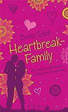 Heartbreak-Family - Als meine heimliche…