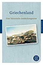 Griechenland: Eine literarische…