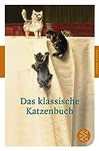 Das klassische Katzenbuch (Fischer Klassik)…
