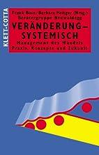 Veränderung - systemisch: Management des…