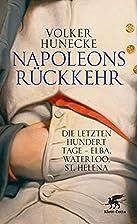 Napoleons Rückkehr: Die letzten hundert…