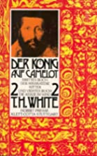 Der König auf Camelot, 2 Bde., Bd.2, Der…