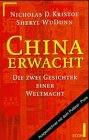 Kristof, Nicholas D.: China erwacht. Die zwei Gesichter einer Weltmacht.