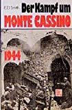 Smith, E. D.: Der Kampf um Monte Cassino 1944. Sonderausgabe.