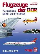 Flugzeuge der DDR / Typenbuch : Militär-…