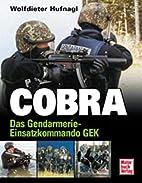 COBRA. Das Gendamerie - Einsatzkommando GEK…