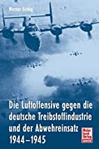 Die Luftoffensive gegen die deutsche…