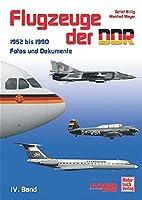 Flugzeuge der DDR / 1952 bis 1990: Fotos und…