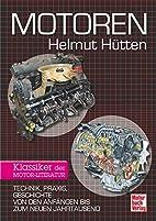 Motoren: Technik, Praxis, Geschichte von den…