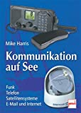 Mike Harris: Kommunikation auf See