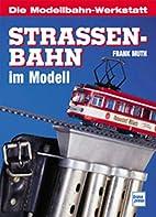 Straßenbahn by Frank Muth