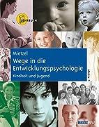 Wege in die Entwicklungspsychologie:…