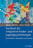 Franz Resch: Kursbuch für integrative Kinder- und Jugendpsychotherapie 2005