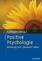 Positive Psychologie: Anleitung zum…