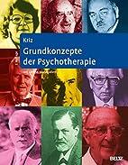 Grundkonzepte der Psychotherapie: Mit…
